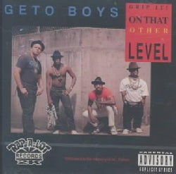 Geto Boys - Grip in on That Other Level (Parental Advisory)