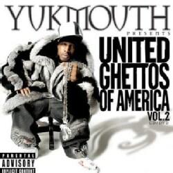 Yukmouth - United Ghetto of America Vol 2 (Parental Advisory)