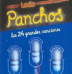 Panchos - Todo Panchos