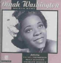 Dinah Washington - Mellow Mama