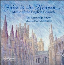 Rutter/Cambridge Sin - Faire Is the Heaven
