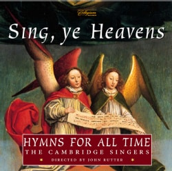 Cambridge Singers - Sing Ye Heavens-Hymns for All Time
