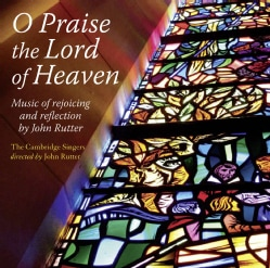 City Of London Sinfonia - Rutter: O Praise the Lord of Heaven