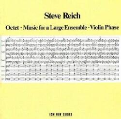 Steve Reich - Octet
