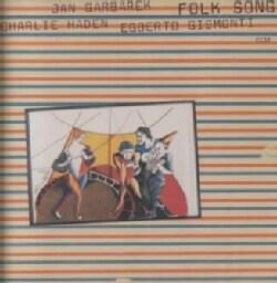 Garbarek/Gismonti - Folk Songs