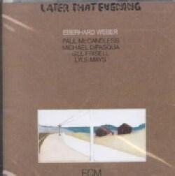 E Weber/P Mccandless - Later That Evening