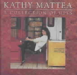 Kathy Mattea - Collection of Hits