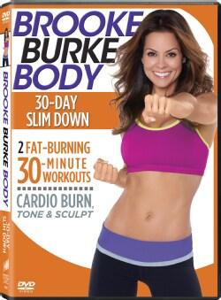 Brooke Burke Body: 30 Day Slim Down (DVD)