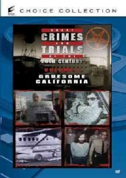 Great Crimes and Trials of The 20th Century Vol. 1: Gruesome California (DVD)