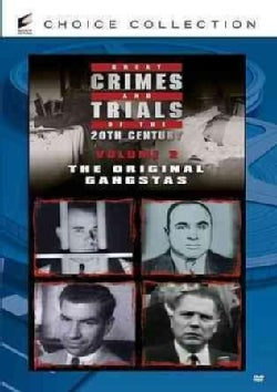 Great Crimes and Trials of The 20th Century Vol. 2: The Original Gangstas (DVD)