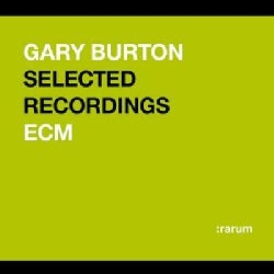 Gary Burton - Rarum IV: Selected Recordings