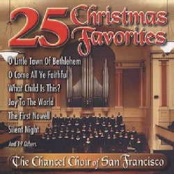 Chancel Choir Of San Francisco - 25 Christmas Favorites