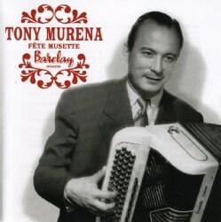 Tony Murena - Fete De Musette