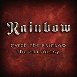 Rainbow - Catch the Rainbow:The Anthology