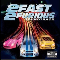Various - 2 Fast 2 Furious (ost) (Parental Advisory)