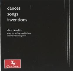 Dez Cordas - Dances, Songs, Inventions