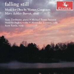FALLING STILL: MUSIC FOR OBOE BY WOMEN COMPOSERS - FALLING STILL: MUSIC FOR OBOE BY WOMEN COMPOSERS