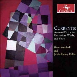 Various - Currents: Assorted Pieces for Percussion, Winds, & Voice