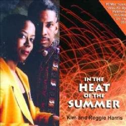 Kim & Reggie Harris - In The Heat of The Summer