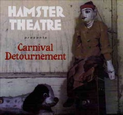 Hamster Theatre - Carnival Detournement