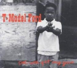 T-Model Ford - Pee-Wee Get My Gun