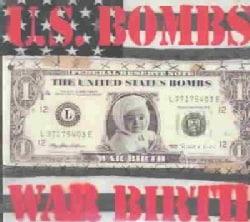 U.S. Bombs - War Birth