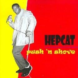 Hepcat - Push N Shove