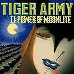 Tiger Army - Ii:Power of Moonlite