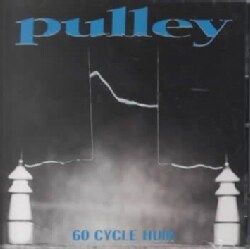Pulley - 60 Cycle Hum
