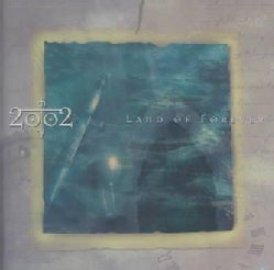 2002 - Land of Forever