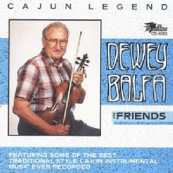 Dewey Balfa - Dewey Balfa and Friends