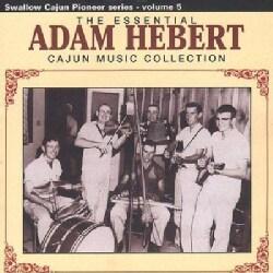 Adam Hebert - Essential Adam Hebert