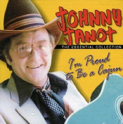 Johnny Janot - I'M Proud to Be a Cajun