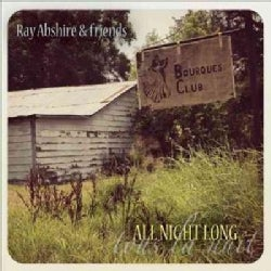 Ray Abshire - All Night Long (Tous La Nuit)