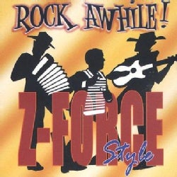 Zydeco Force - Rock Awhile Z-Force Style