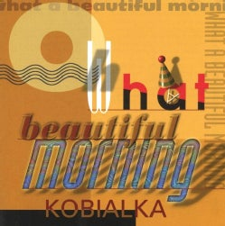 Daniel Kobialka - Oh What a Beautiful Morning
