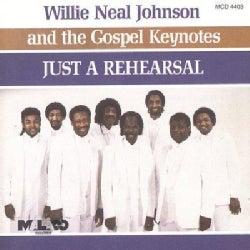 W Johnson/Gospel Key - Just a Rehearsal
