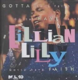 Lillian Lilly - Gotta Have Faith