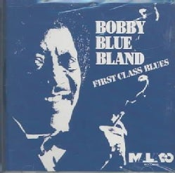 "Bobby ""Blue"" Bland - First Class Blues"