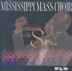 Mississippi Mass Choir - It Remains to Be Seen