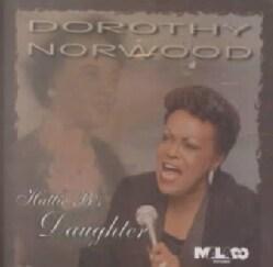 Dorothy Norwood - Hattie B's Daughter