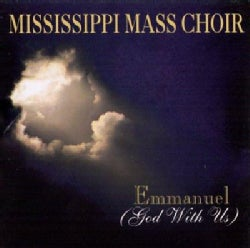 Mississippi Mass Choir - Emanuel God with Us