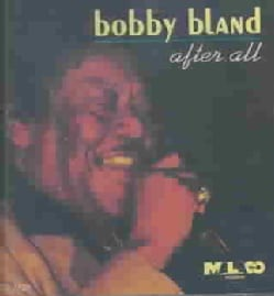 "Bobby ""Blue"" Bland - After All"