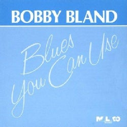 "Bobby ""Blue"" Bland - Blues You Can Use"