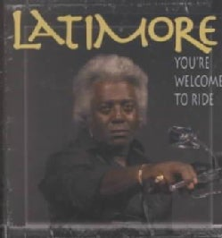 Latimore - You're Welcome to Ride