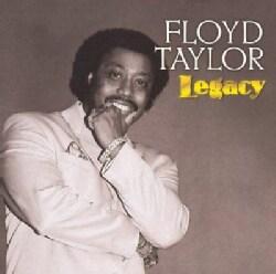 Floyd Taylor - Floyd Taylor: Legacy