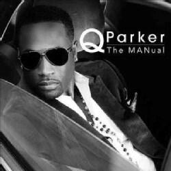 Q Parker - The Manual