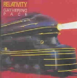 Relativity - Gathering Pace
