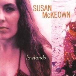 Susan Mckeown - Lowlands