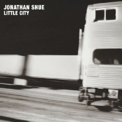 JONATHAN SHUE - LITTLE CITY